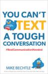 youcanttextatoughconversation